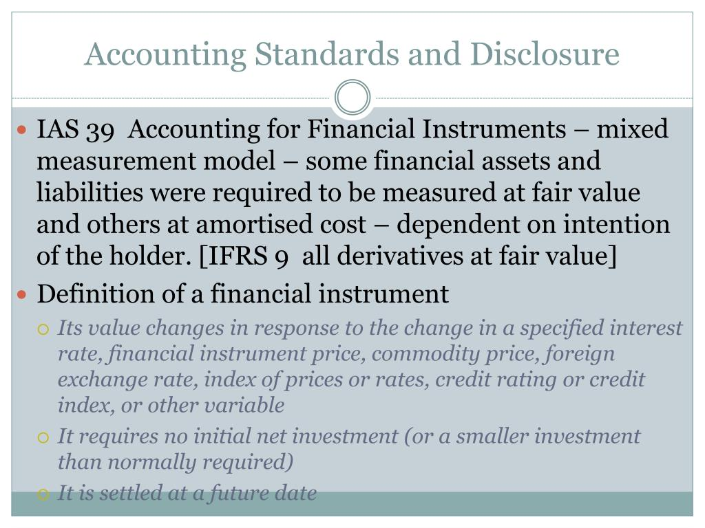 Accounting Standards and Disclosure