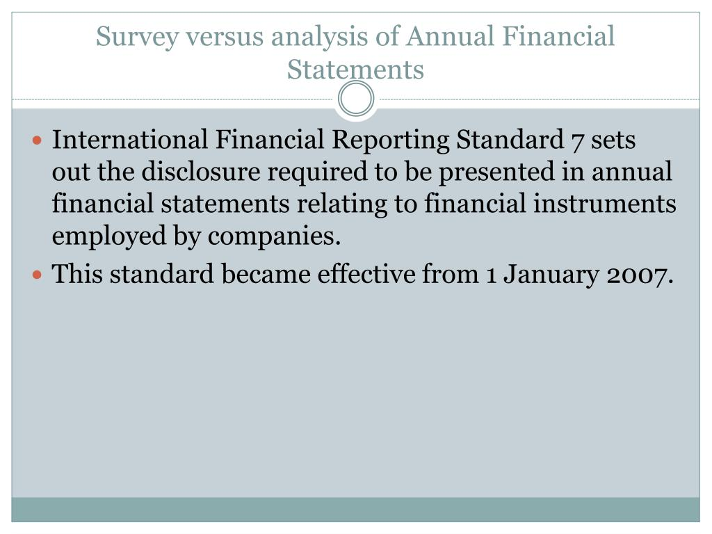 Survey versus analysis of Annual Financial Statements