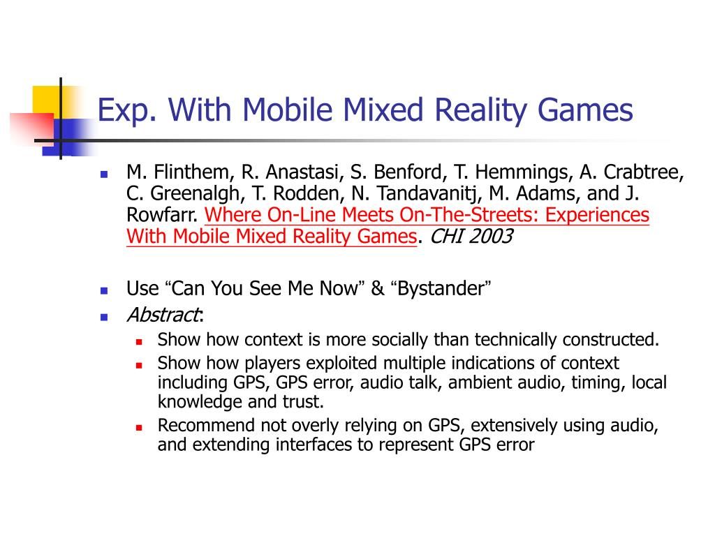 Exp. With Mobile Mixed Reality Games