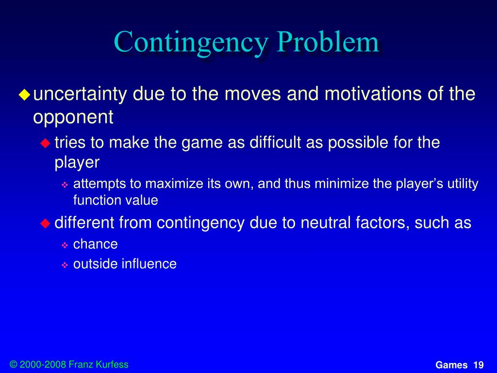 Contingency Problem