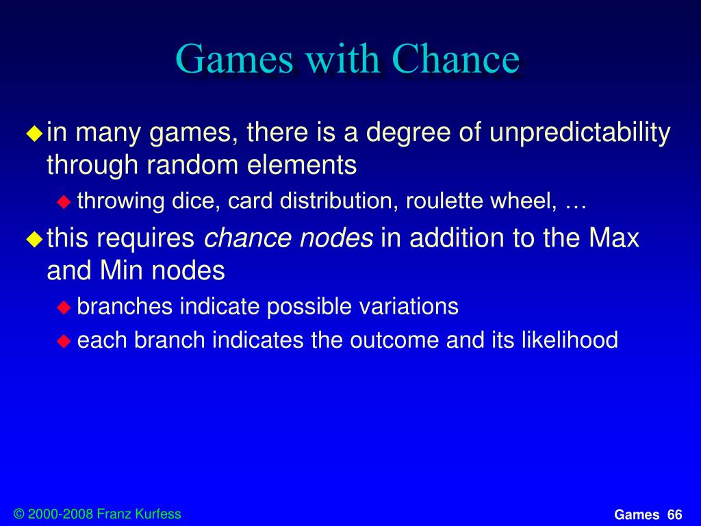 Games with Chance