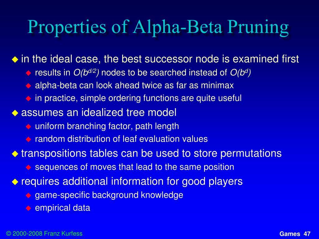 Properties of Alpha-Beta Pruning