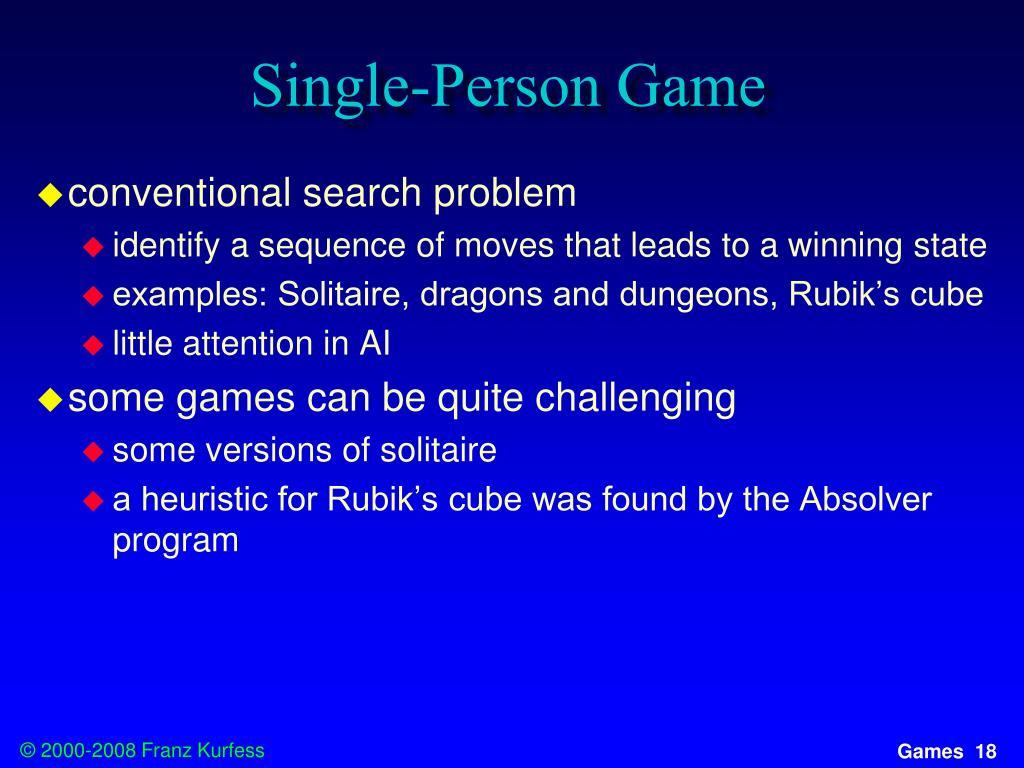 Single-Person Game