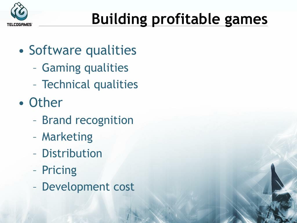 Building profitable games