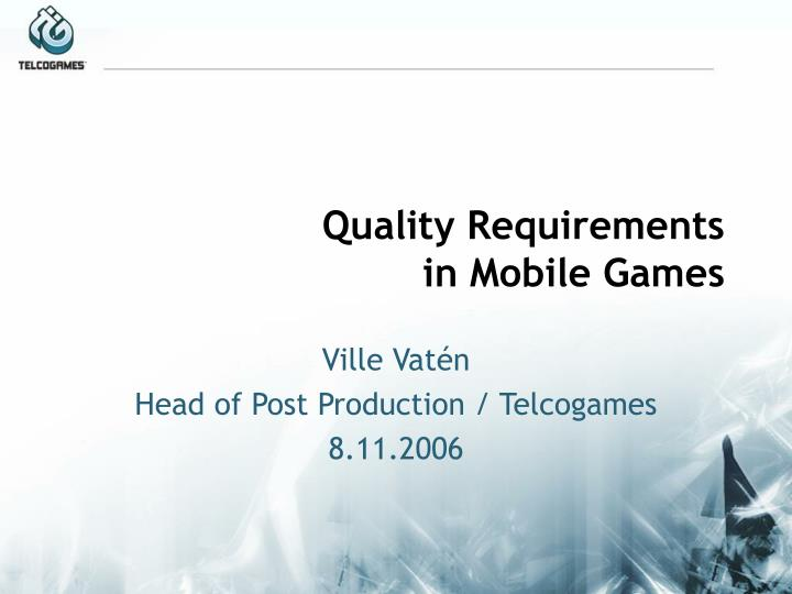 Quality requirements in mobile games