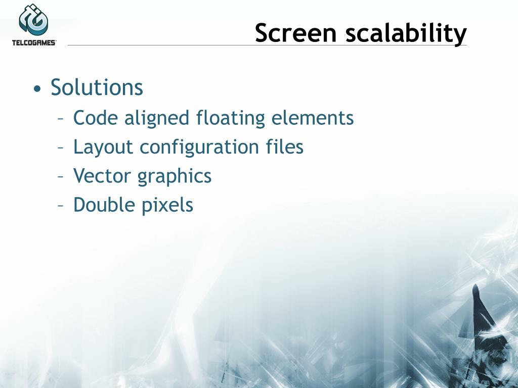 Screen scalability
