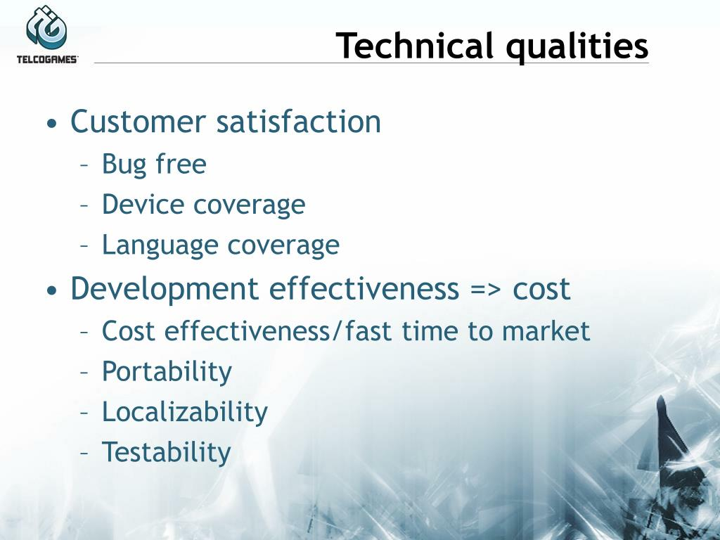 Technical qualities