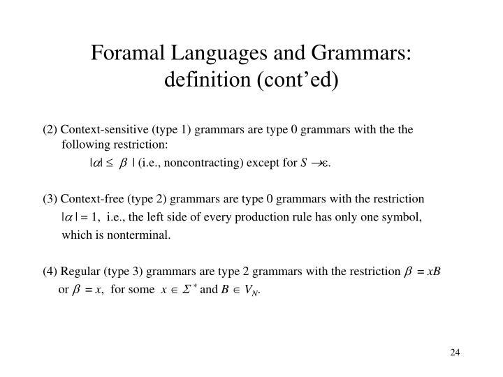 Foramal Languages and Grammars: