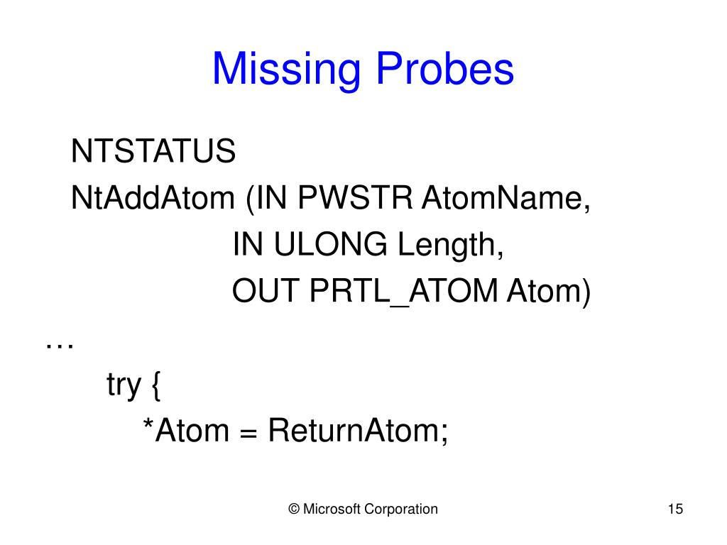 Missing Probes
