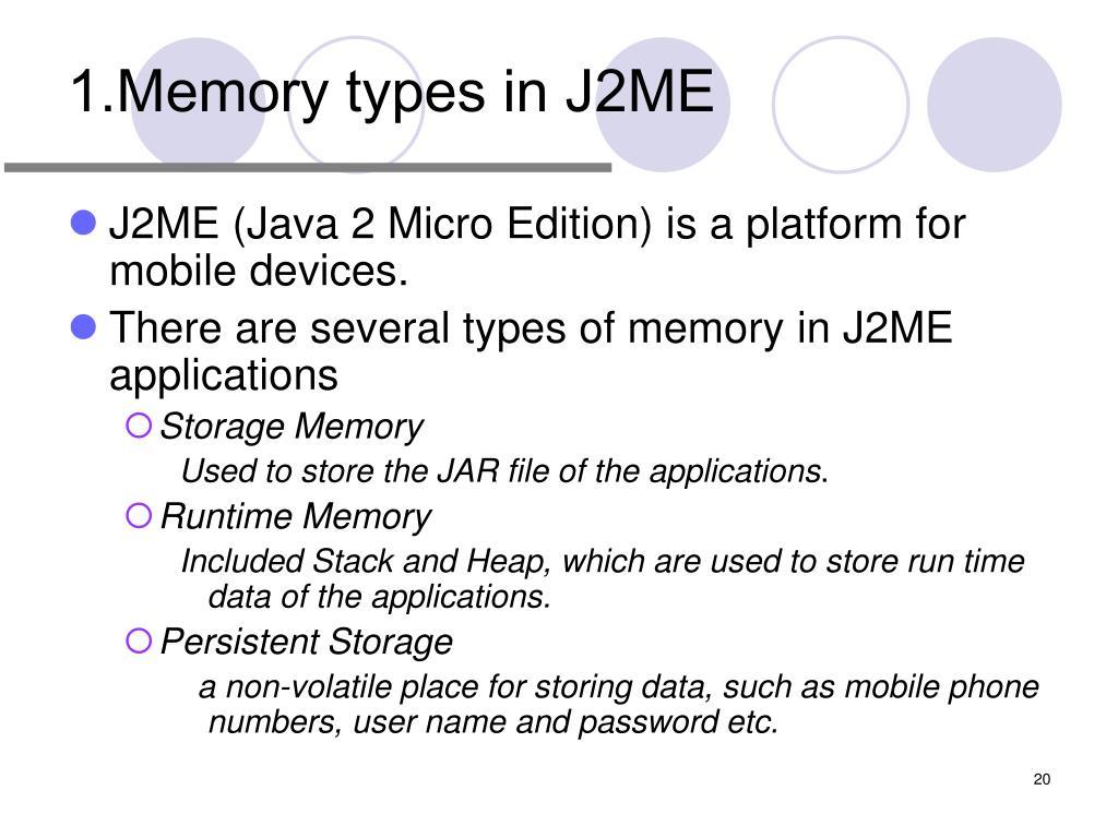 1.Memory types in J2ME