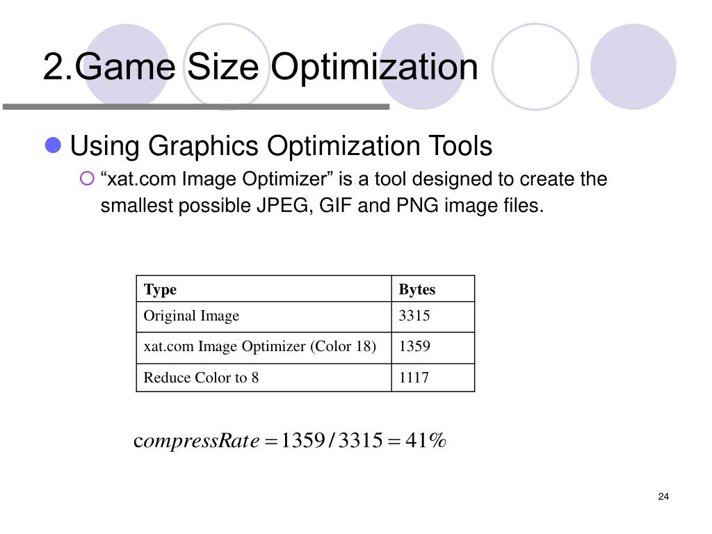 2.Game Size Optimization