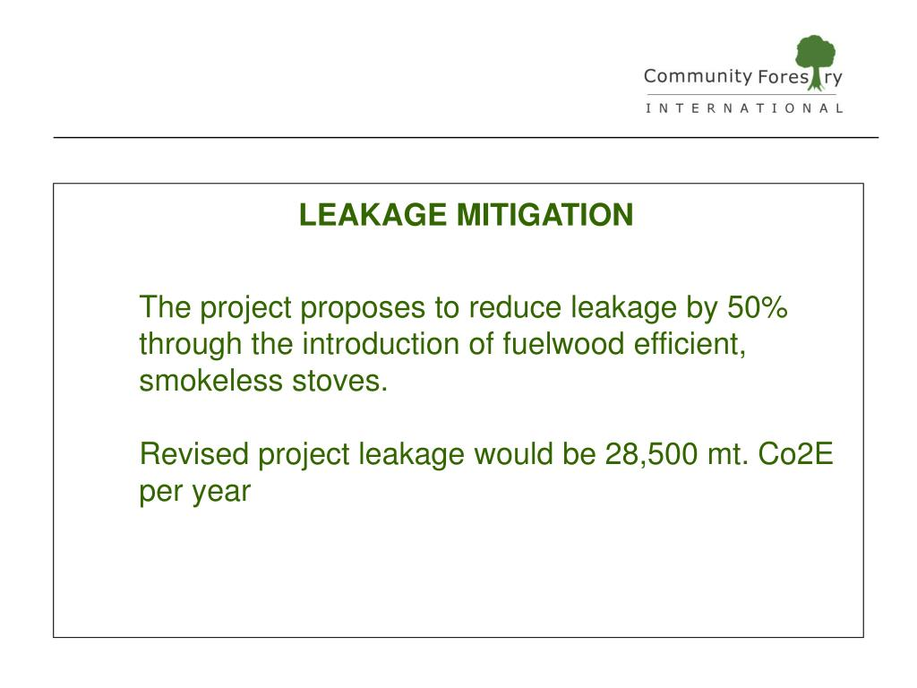 LEAKAGE MITIGATION
