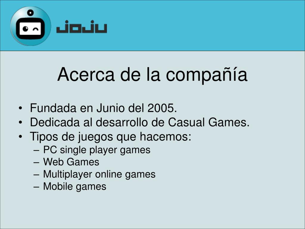 Fundada en Junio del 2005.