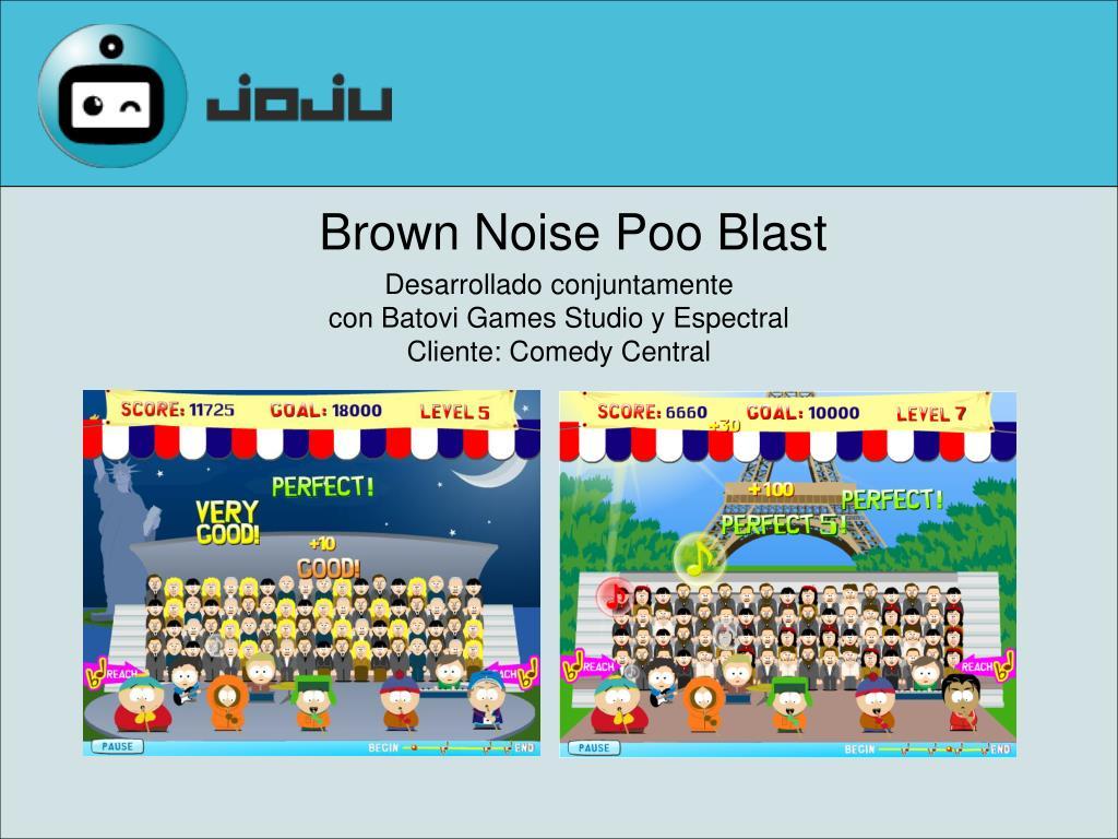 Brown Noise Poo Blast