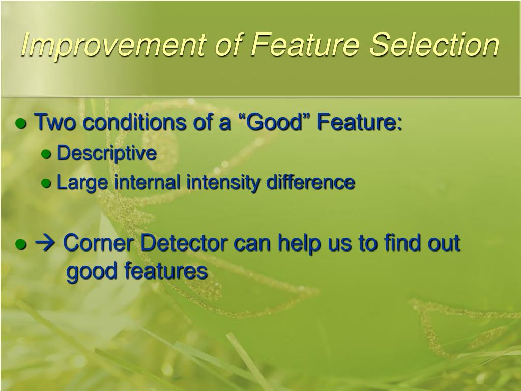 Improvement of Feature Selection