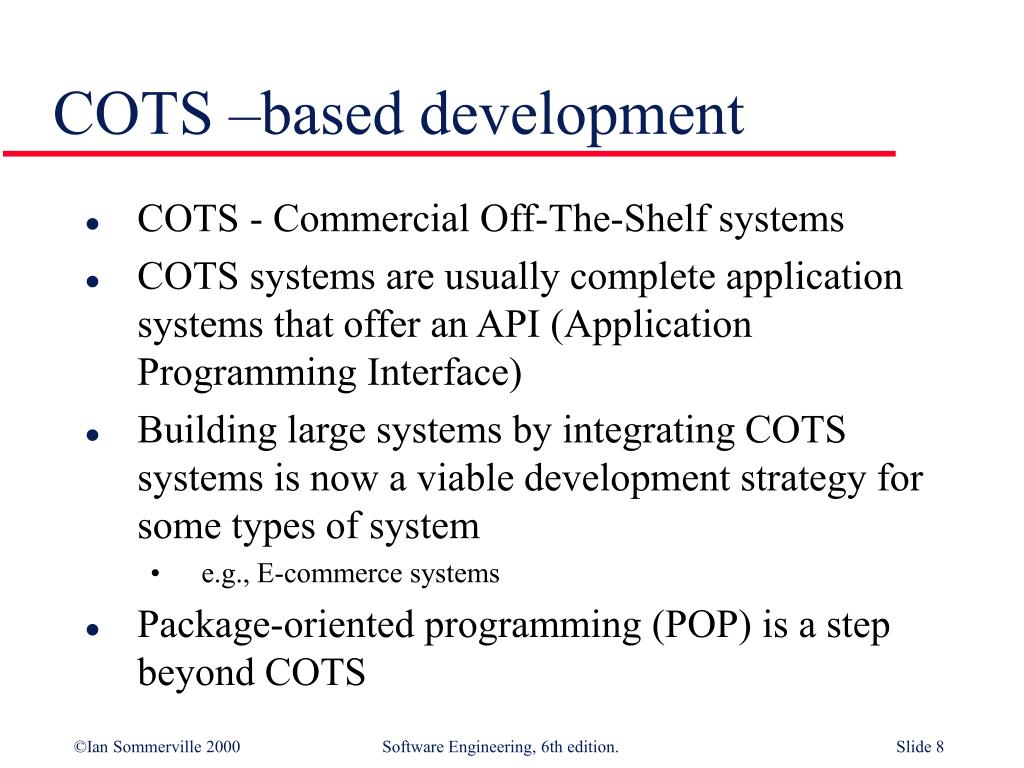 COTS –based development