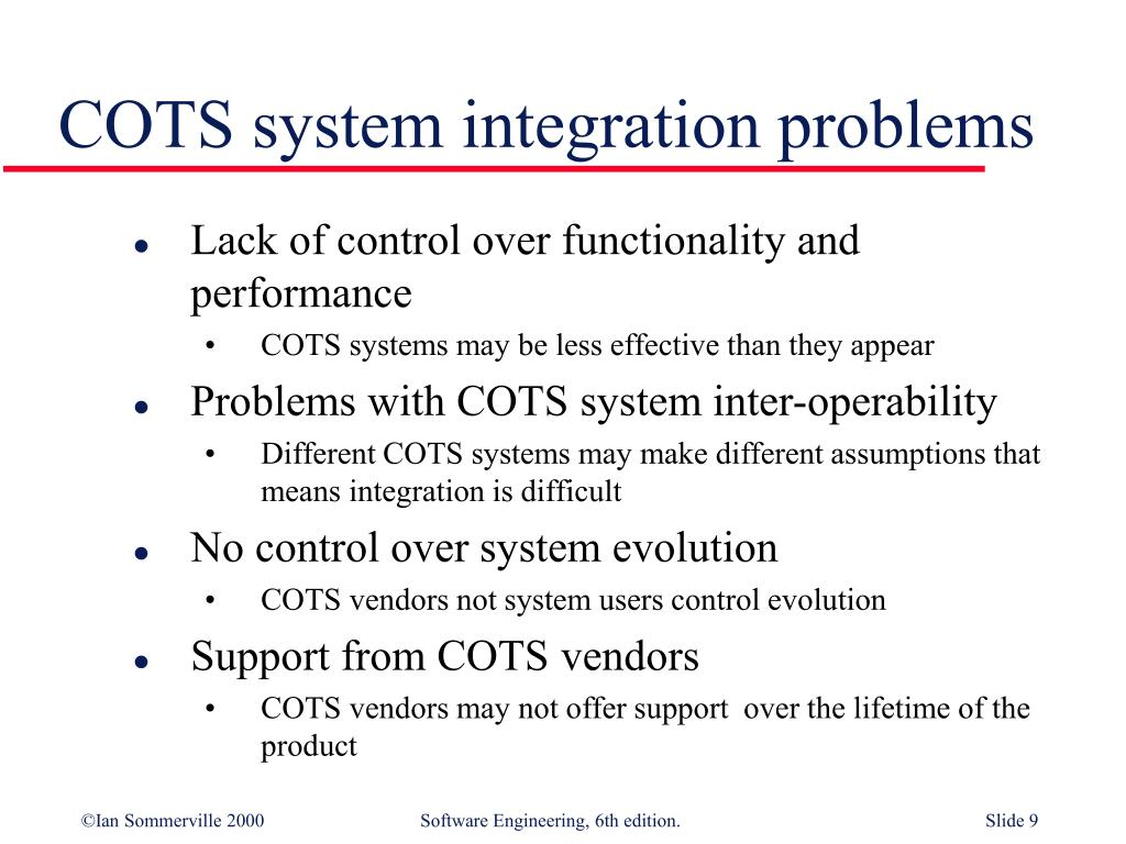COTS system integration problems