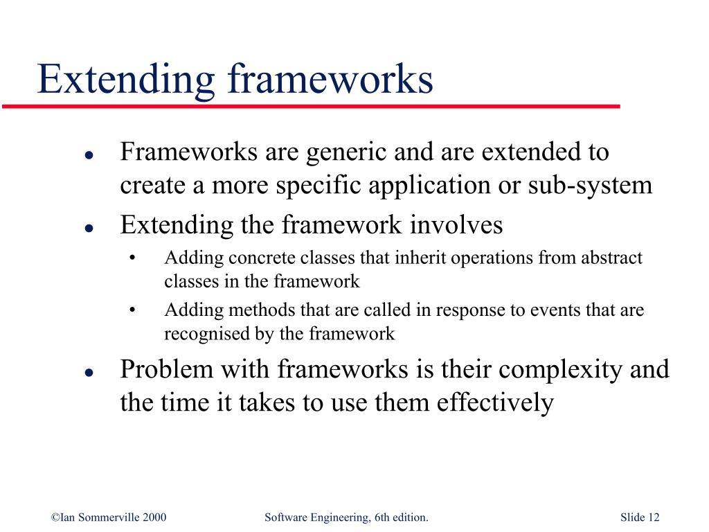 Extending frameworks