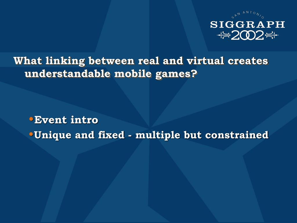 What linking between real and virtual creates understandable mobile games?