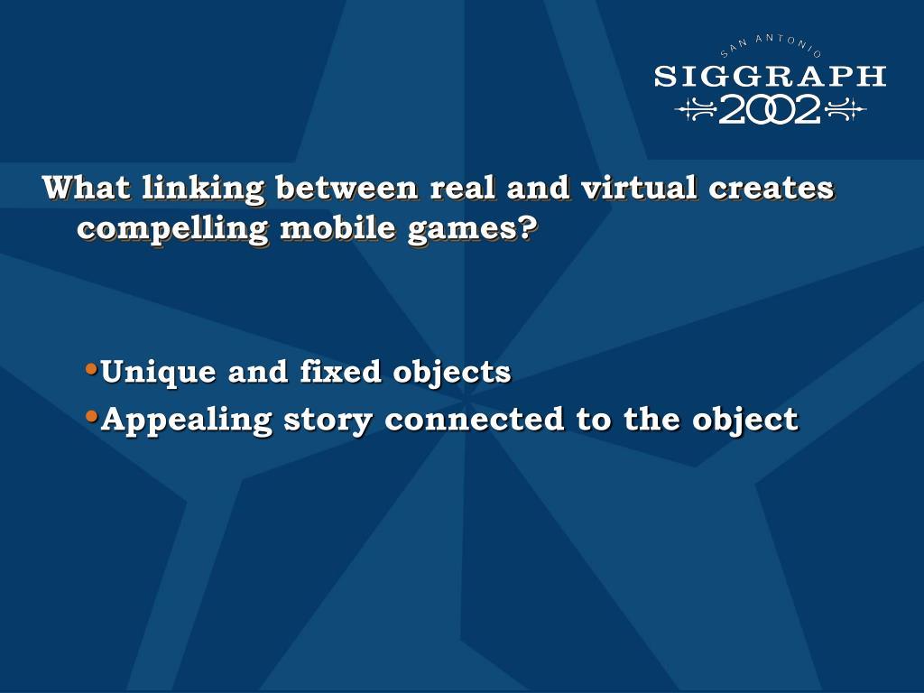 What linking between real and virtual creates compelling mobile games?