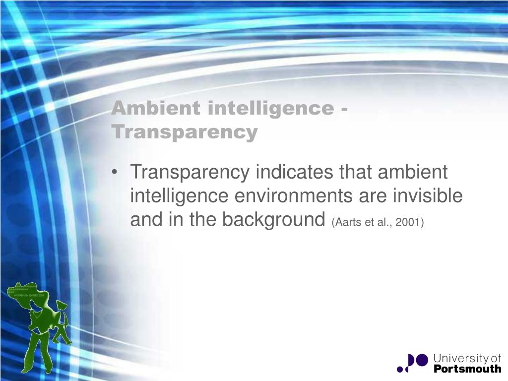 Ambient intelligence - Transparency