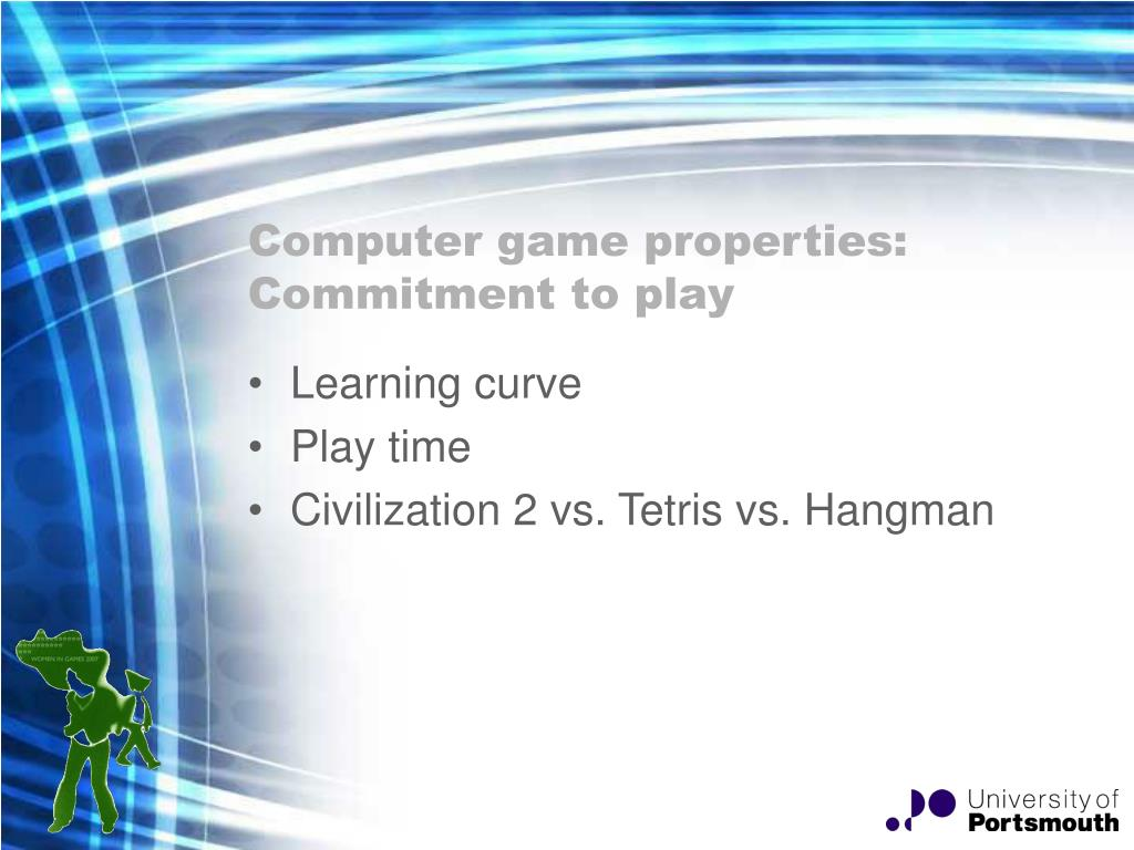 Computer game properties: Commitment to play