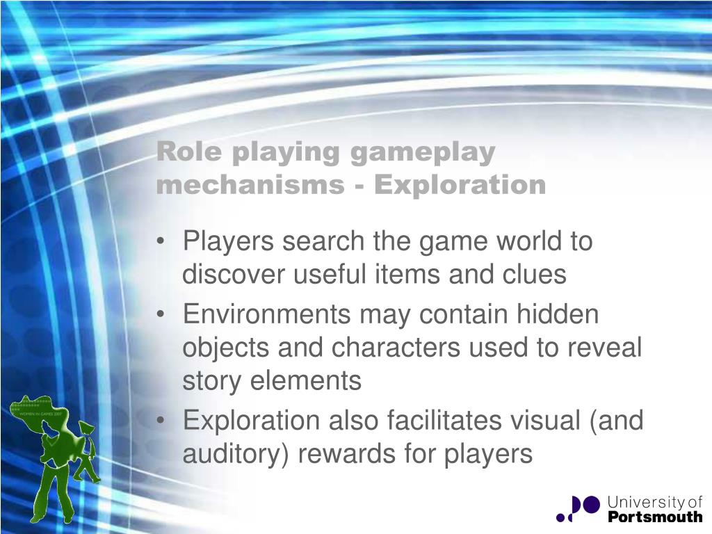 Role playing gameplay mechanisms - Exploration