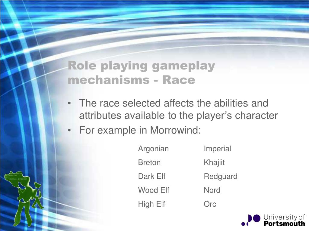 Role playing gameplay mechanisms - Race