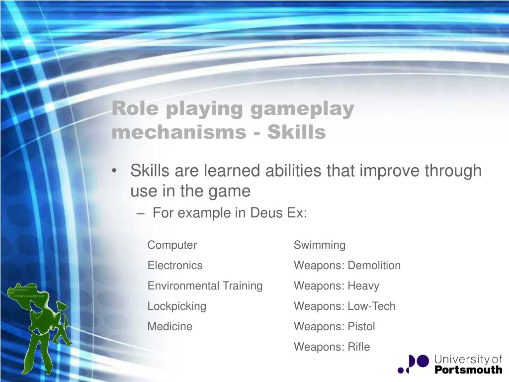 Role playing gameplay mechanisms - Skills