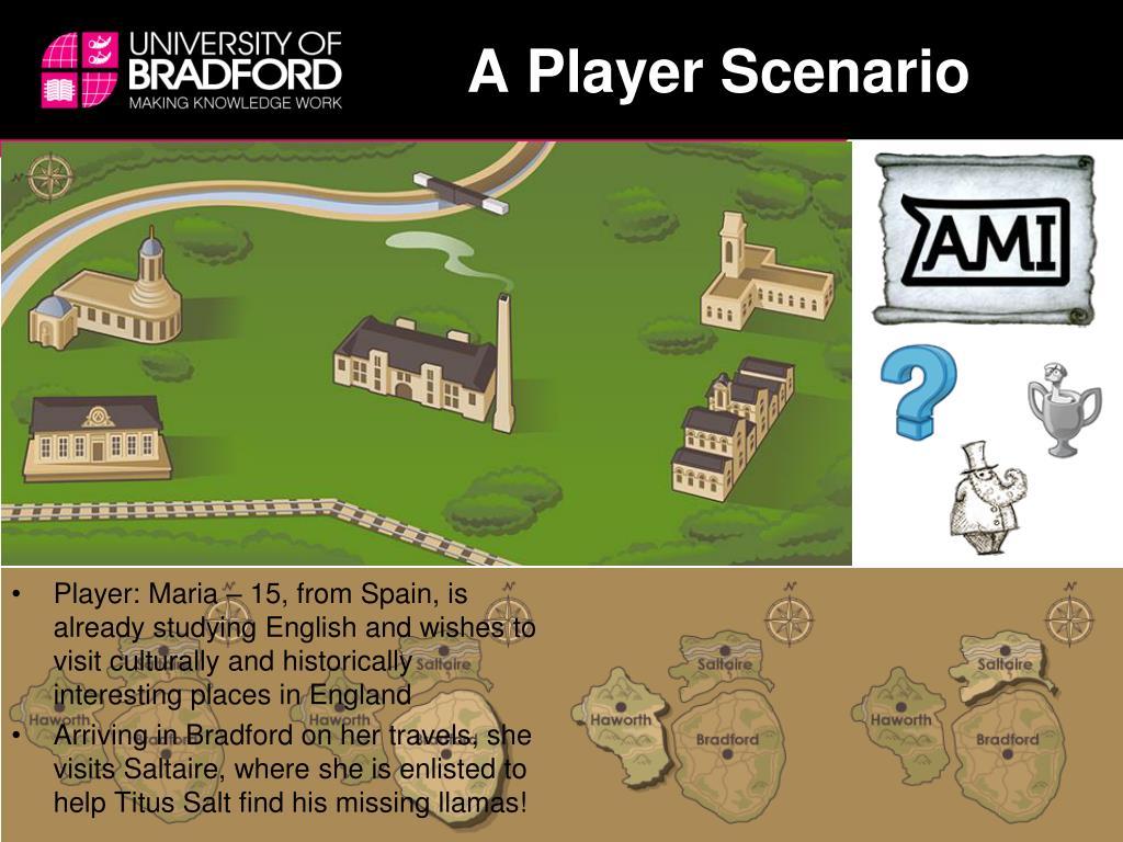 A Player Scenario