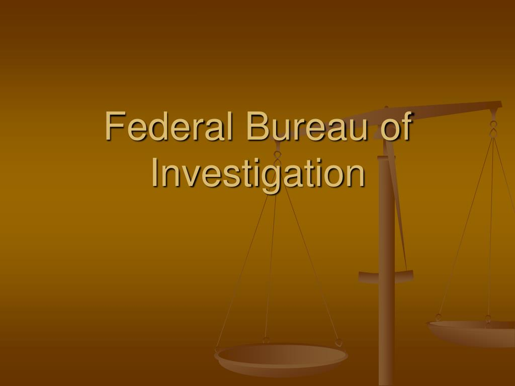 ppt federal bureau of investigation powerpoint. Black Bedroom Furniture Sets. Home Design Ideas