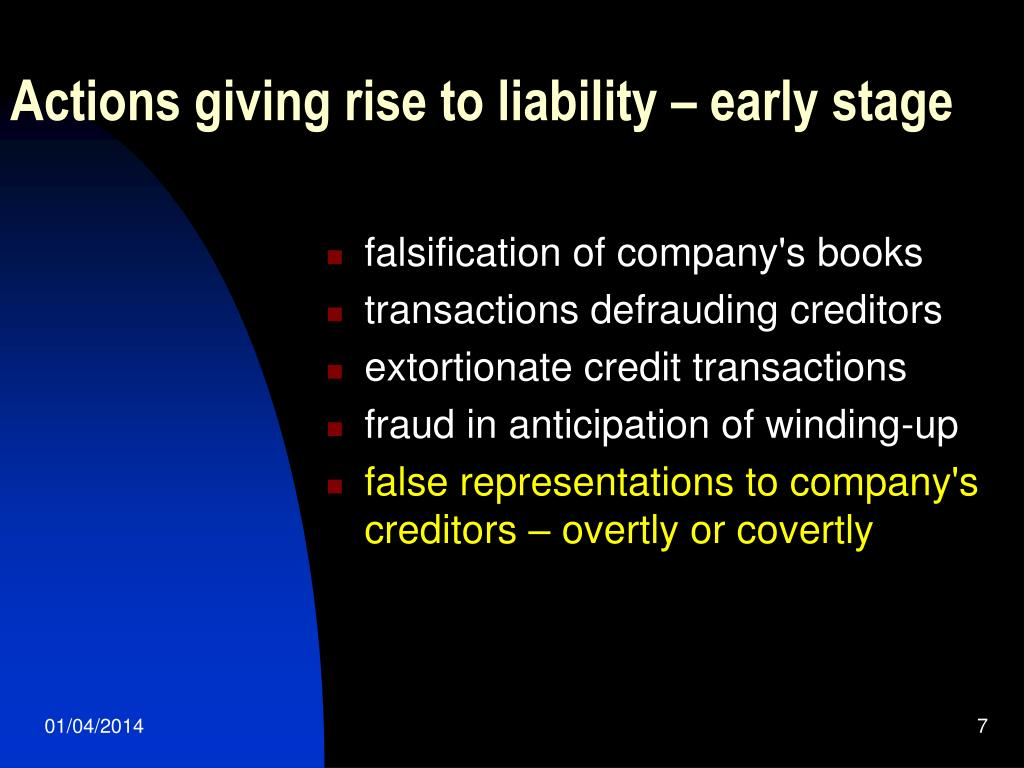 Actions giving rise to liability – early stage
