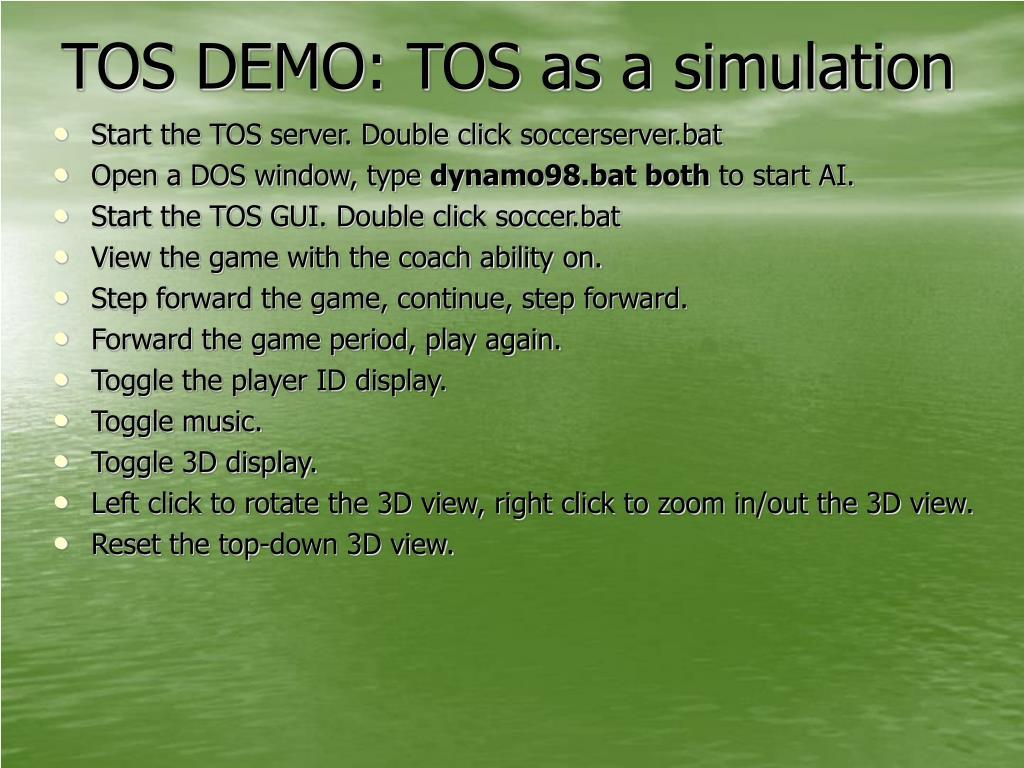TOS DEMO: TOS as a simulation