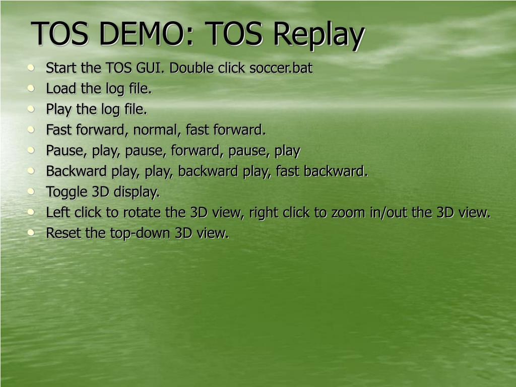TOS DEMO: TOS Replay