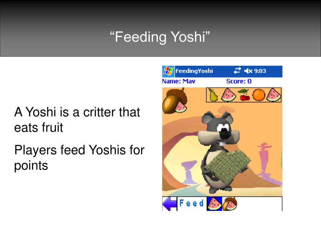 """""""Feeding Yoshi"""""""
