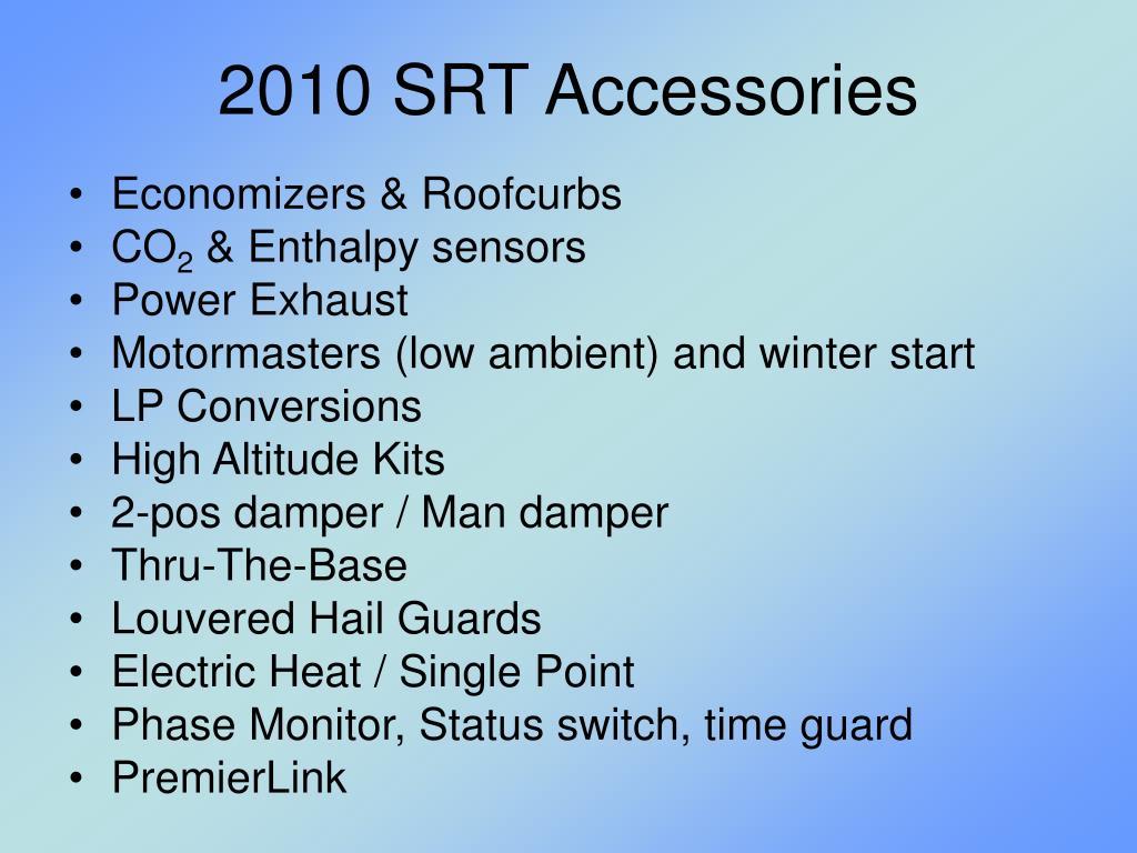 2010 SRT Accessories