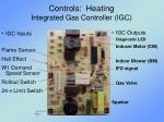 controls heating integrated gas controller igc