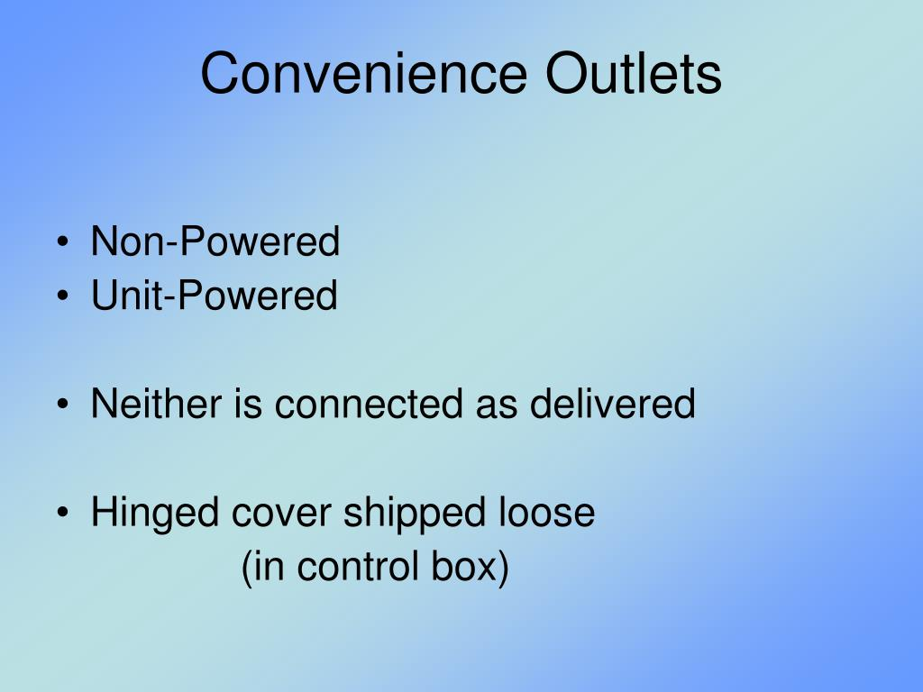 Convenience Outlets