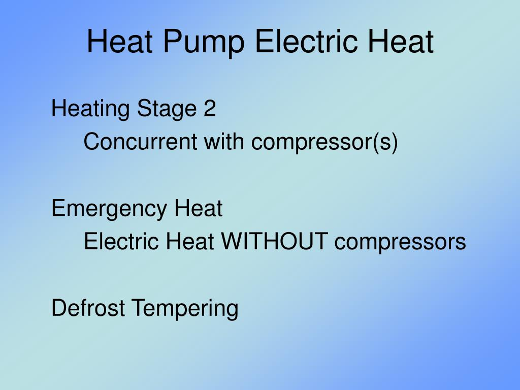 Heat Pump Electric Heat