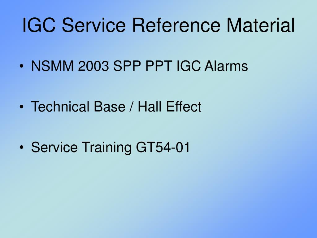 IGC Service Reference Material