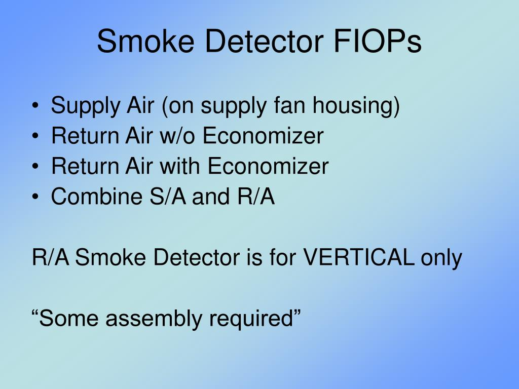 Smoke Detector FIOPs
