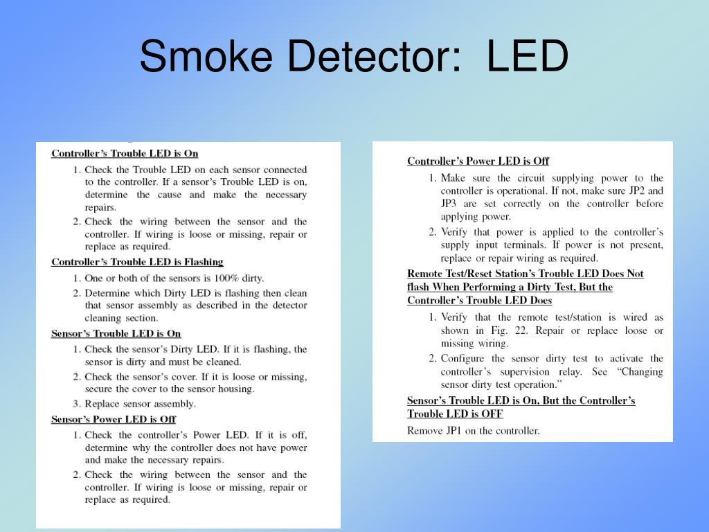 Smoke Detector:  LED