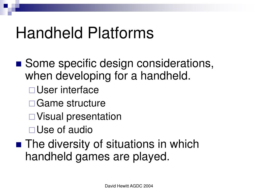 Handheld Platforms