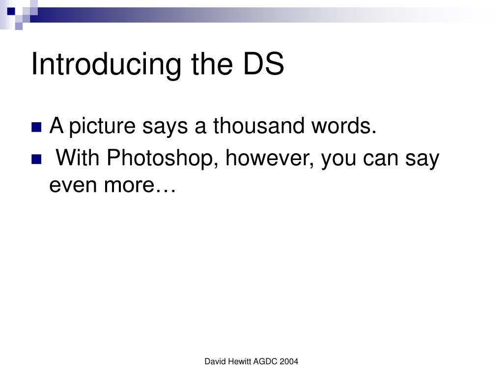 Introducing the DS