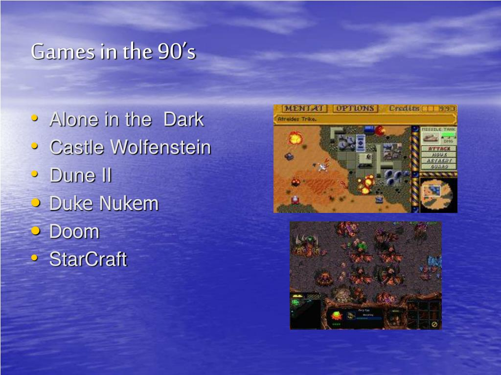 Games in the 90's