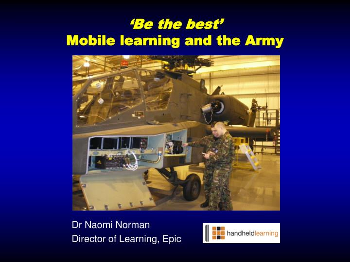 Be the best mobile learning and the army l.jpg