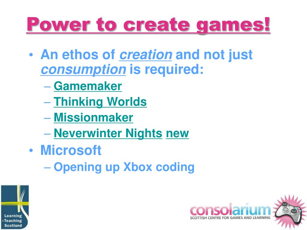 Power to create games!