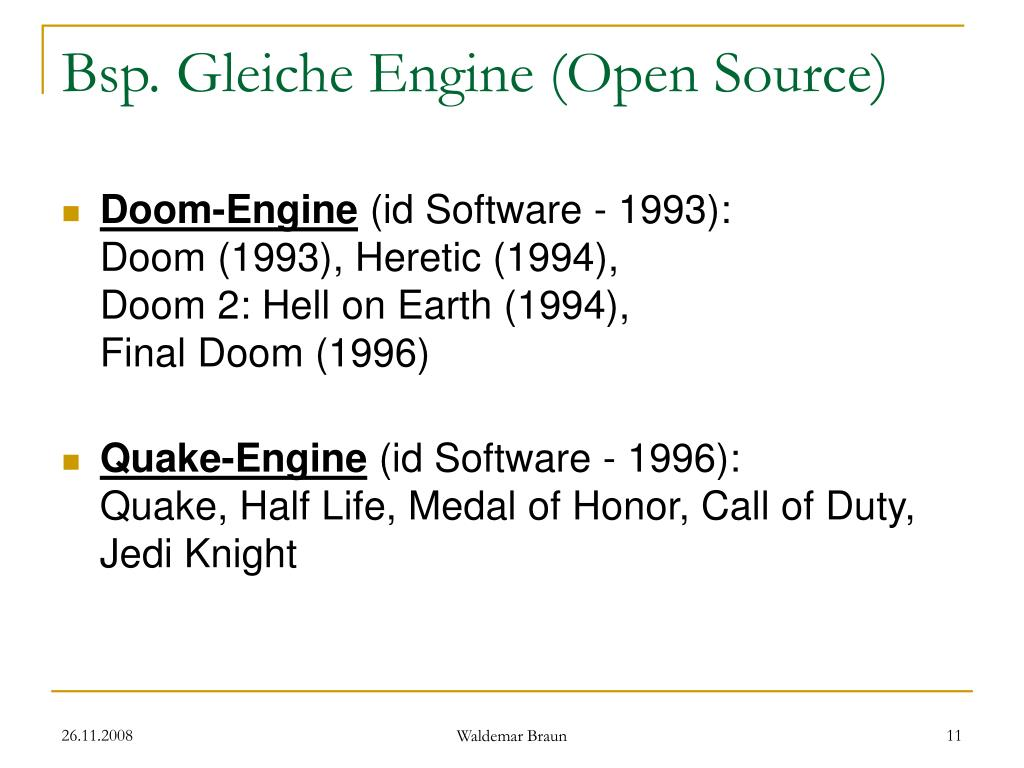Bsp. Gleiche Engine (Open Source)