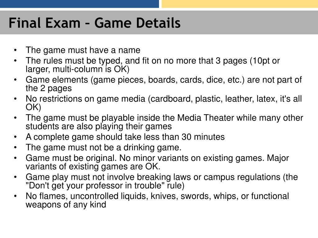 Final Exam – Game Details