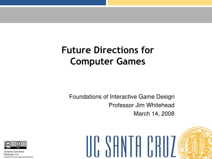 Future directions for computer games